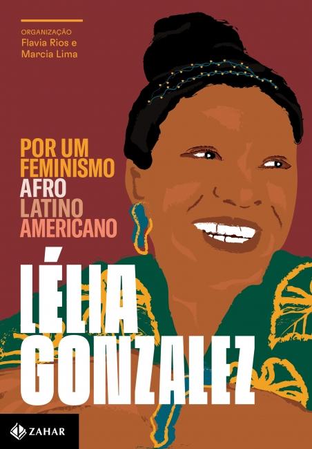 POR UM FEMINISMO AFRO-LATINO-AMERICANO - - Grupo Companhia das Letras
